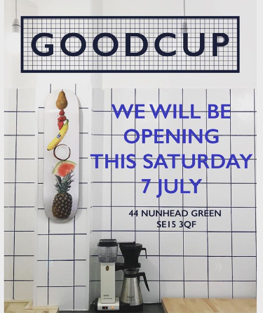 Goodcup - the new Nunhead cafe