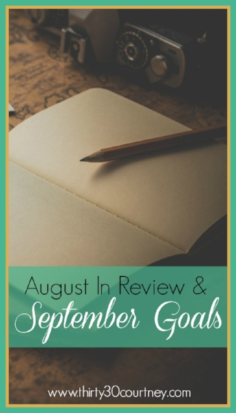 I love the beginning of the month because it is time for me to check in with my goals and see how I did with the previous month.  We are rapidly approaching the end of 2016 but that doesn't mean you do not have time to get things accomplished! I've looked at August in Review and am ready for September.