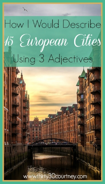 How I Would Describe 15 European Cities