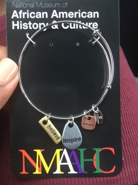 I picked up this bracelet in the NMAAHC souvenir store. There were different options for the words engraved but these spoke the most life to me. I continue to wear this bracelet DAILY as a reminder and to keep me in perspective of what I am here to do on this planet.