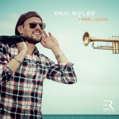 Eric Rylee I Feel Good