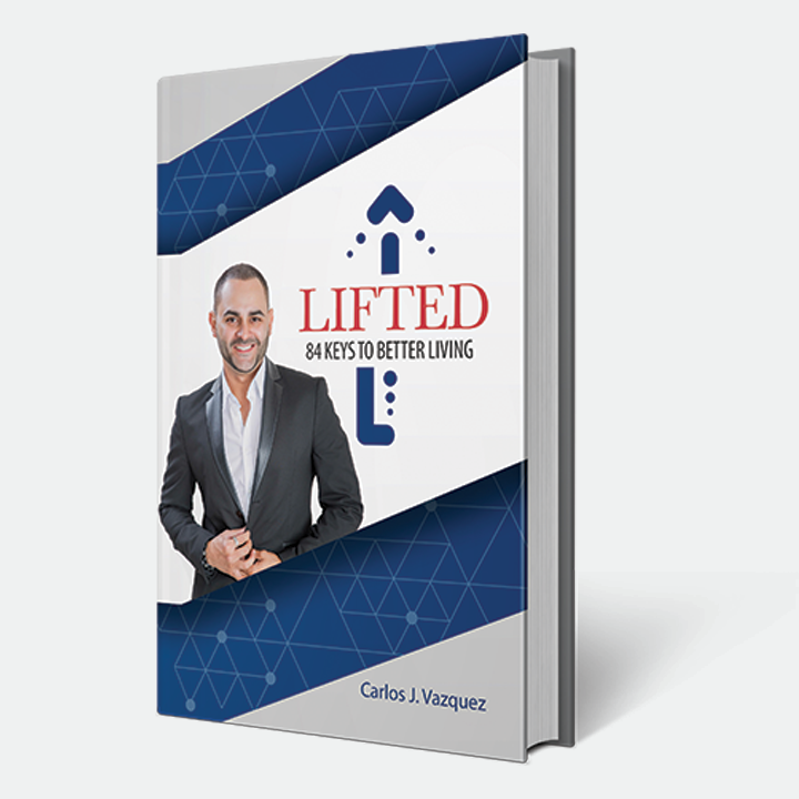 "CARLOS J. VAZQUEZ Known for his motivational messages, Carlos J. Vazquez relied on One Alliance Group for creative direction on his latest book release titled ""Lifted"" and web design."