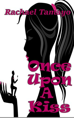 Once Upon a Kiss. - This tough girl is no one's princess. In this reverse fairy tale, it's her turn to save the prince's ass.