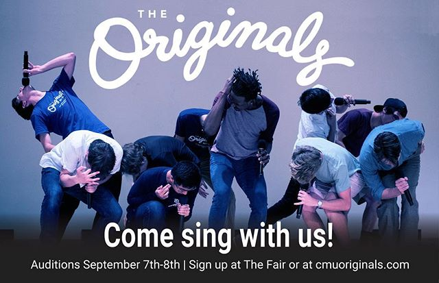 Do you want to be an Original? Auditions are THIS WEEK, September 7-8! Come watch us sing at Dormstorming tomorrow, meet us at The Fair on Wednesday, and sign up for an audition at cmuoriginals.org/audition! We're so excited to meet you!