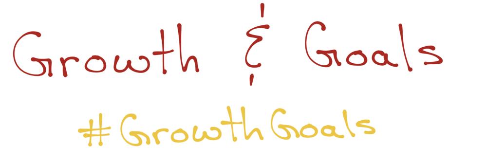 Growth & Goals Module. #GrowthGoals