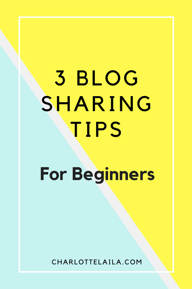 3 blog sharing tips
