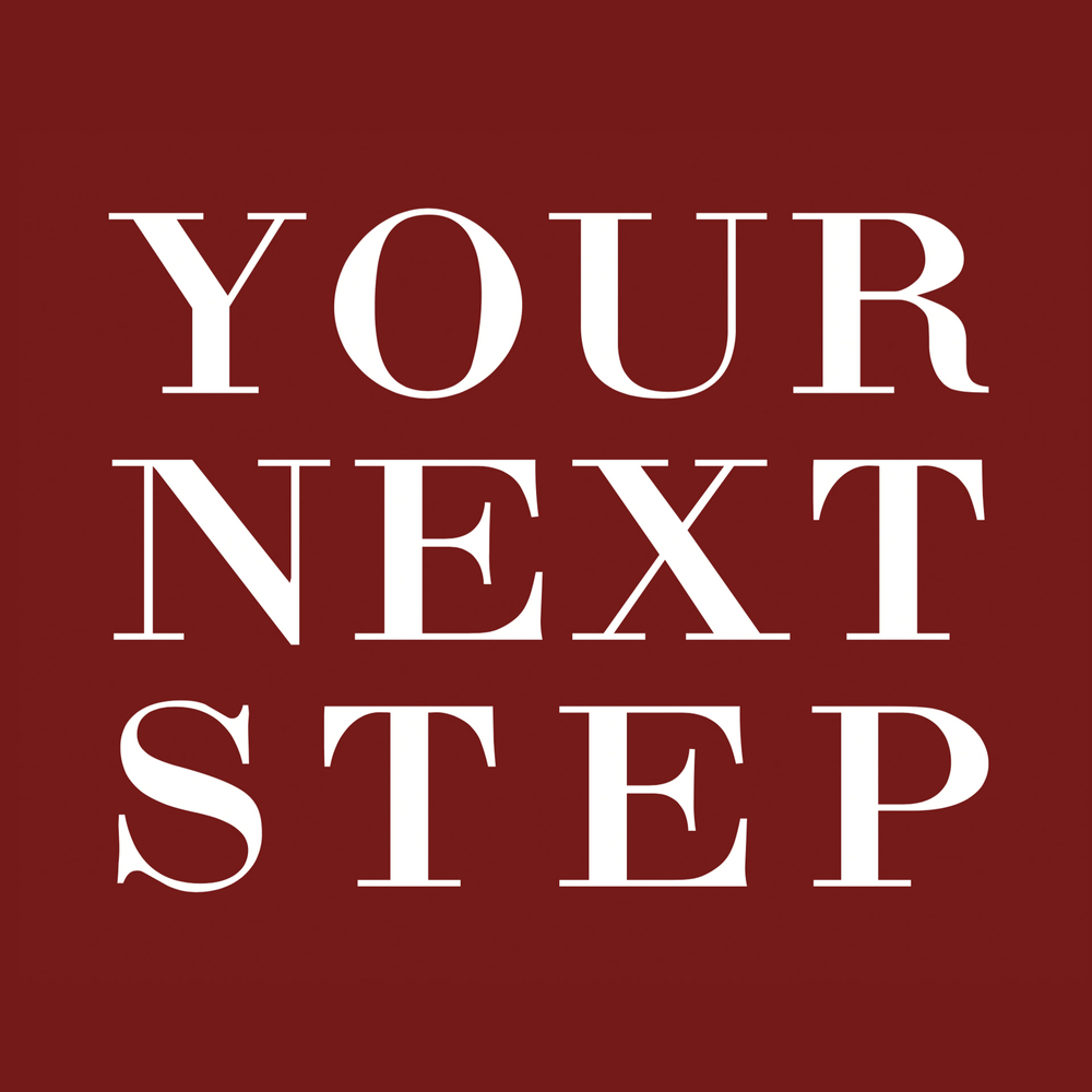 Your Next Step