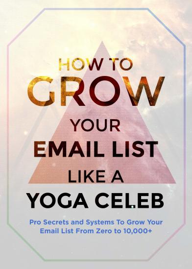 HOW TO GROW YOUR EMAIL LIST LIKE A YOGA CELEBE