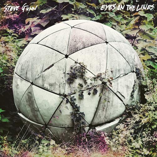Steve Gunn - Eyes on the Line (Matador Records) | Additional Engineering