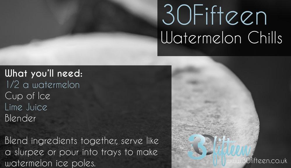 30Fifteen Watermelon chill recipe