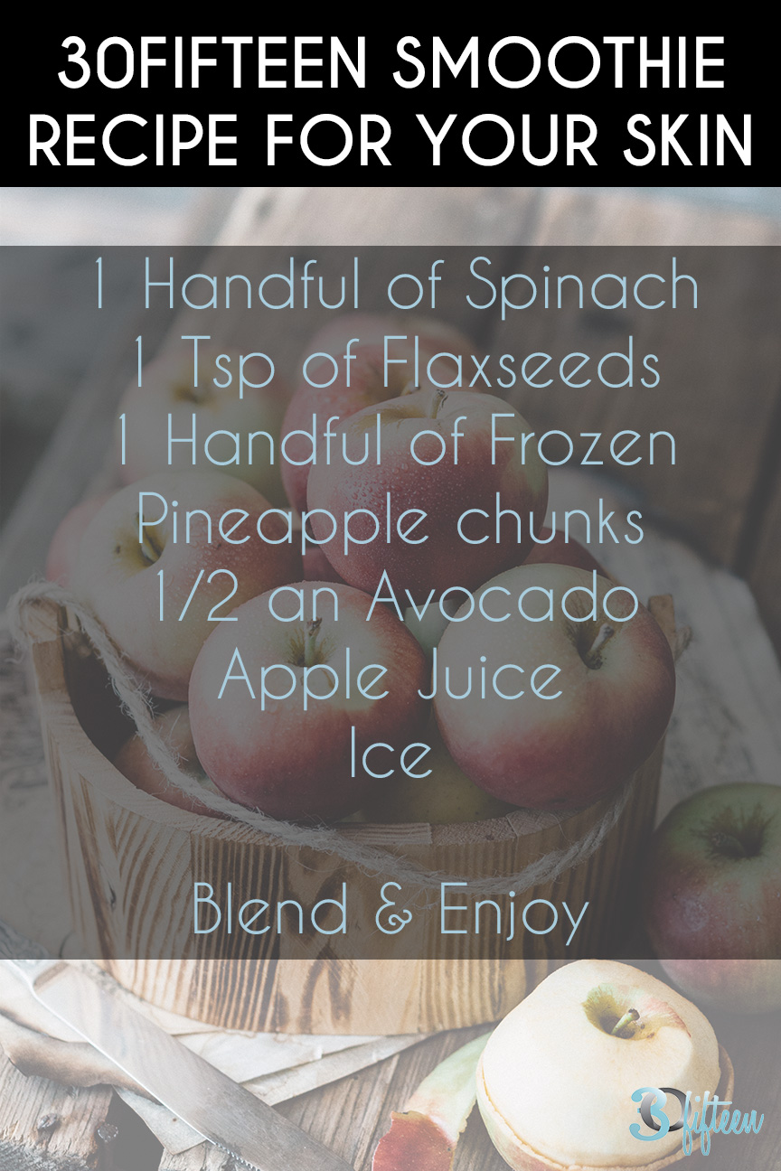 30Fifteen smoothie recipe for your skin.jpg