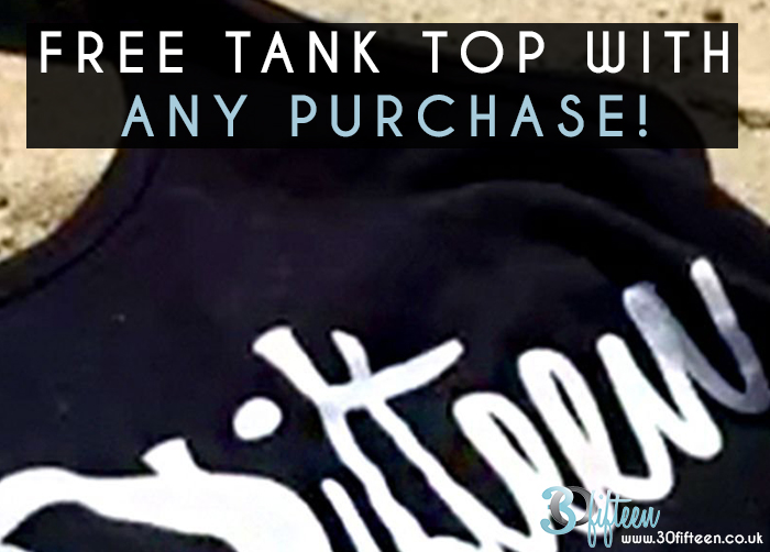 Free tank top with any purchase 30Fifteen.jpg