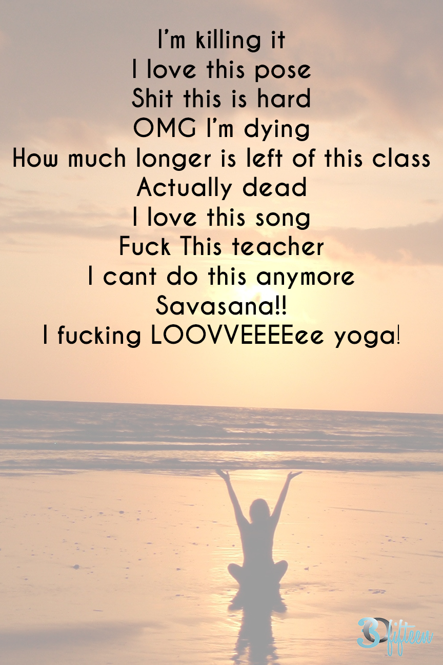 things you've said or thought in yoga.jpg