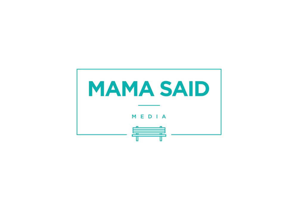 mama_said_white.png