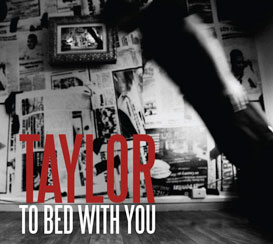 Taylor_To Bed With You.jpg