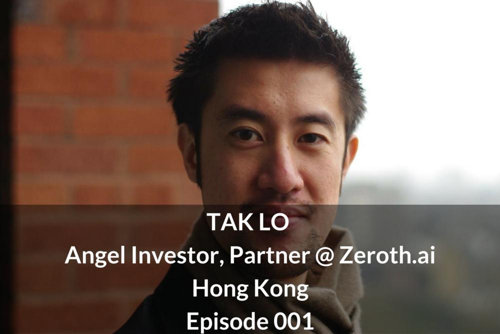 Tak Lo Angel Investor, Partner @ Zeroth.ai Hong Kong