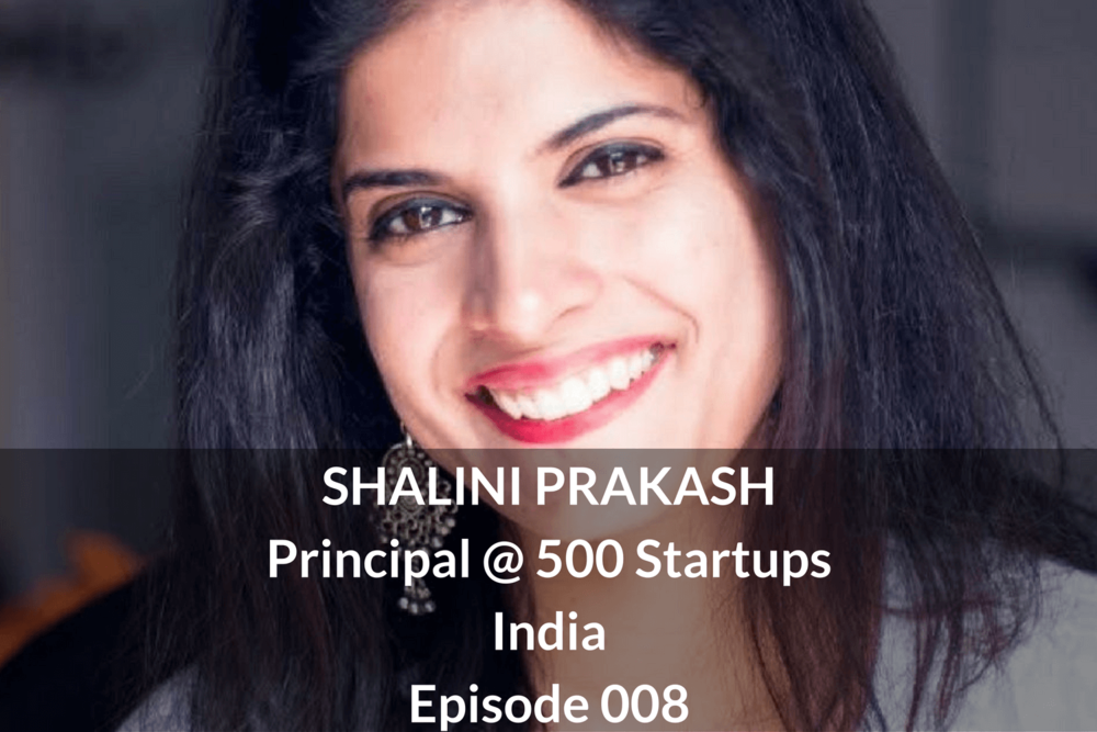 SHALINI PRAKASH Principle @ 500 Startups India China Growthkungfu.com