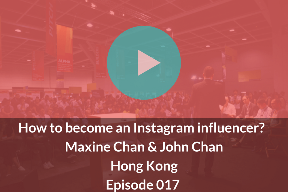 How to become an Instagram influencer? Maxine Chan & John Chan Episode 017 Growthkungfu.com