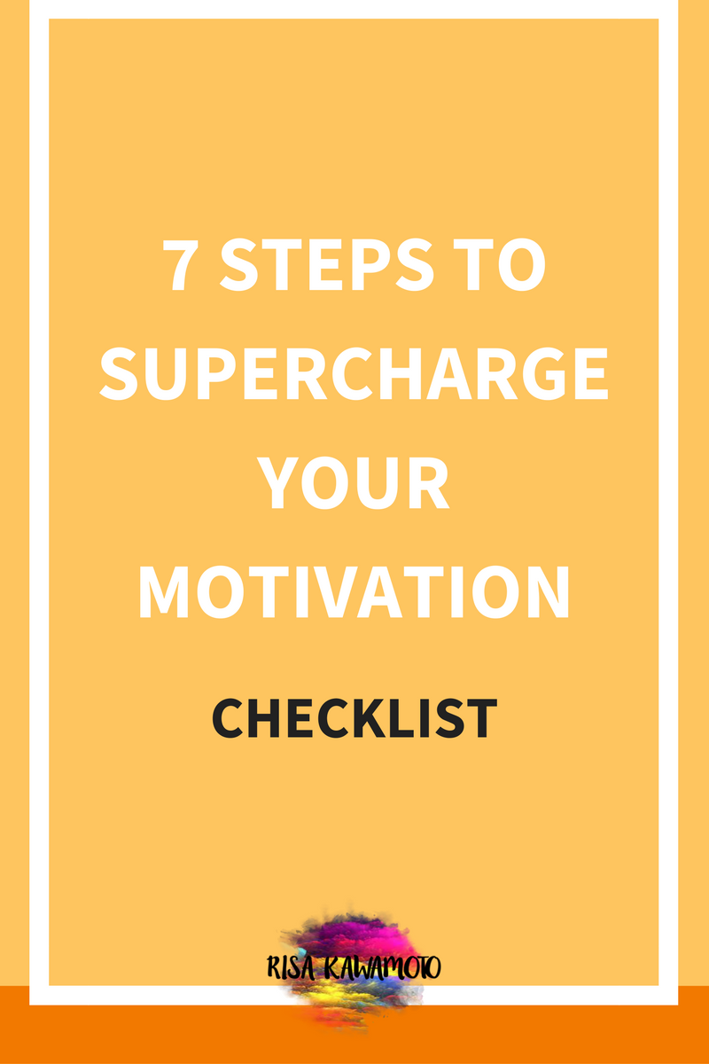 7 Steps to Supercharge Your Motivation