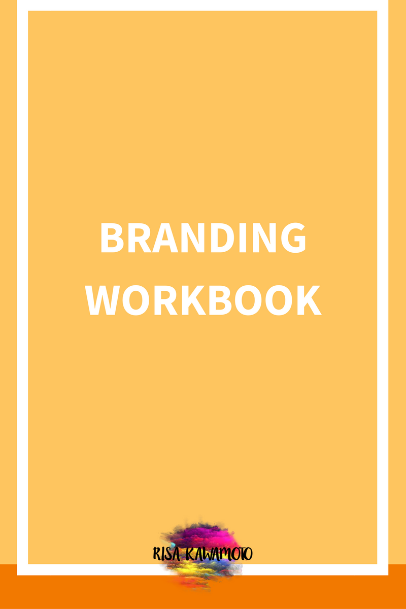 Use this workbook will help you clarify your brand. Get creative!