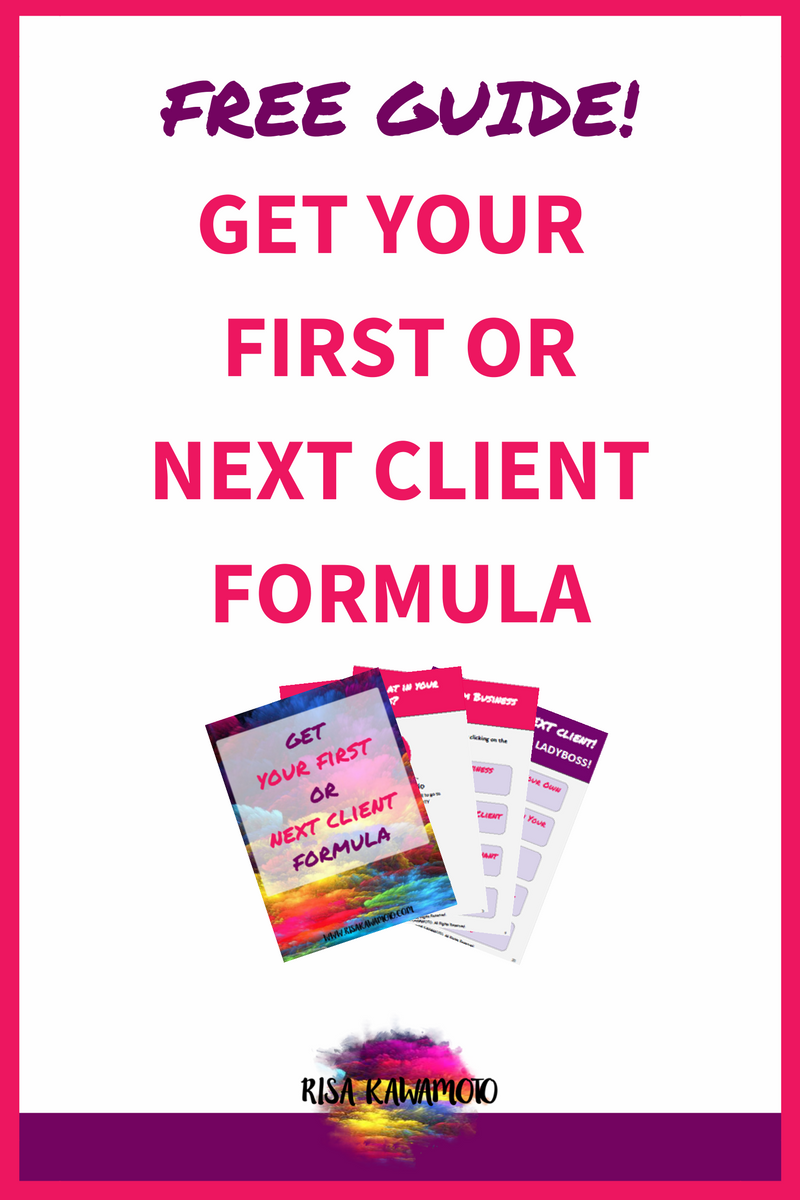 Your First or Next Client Formula