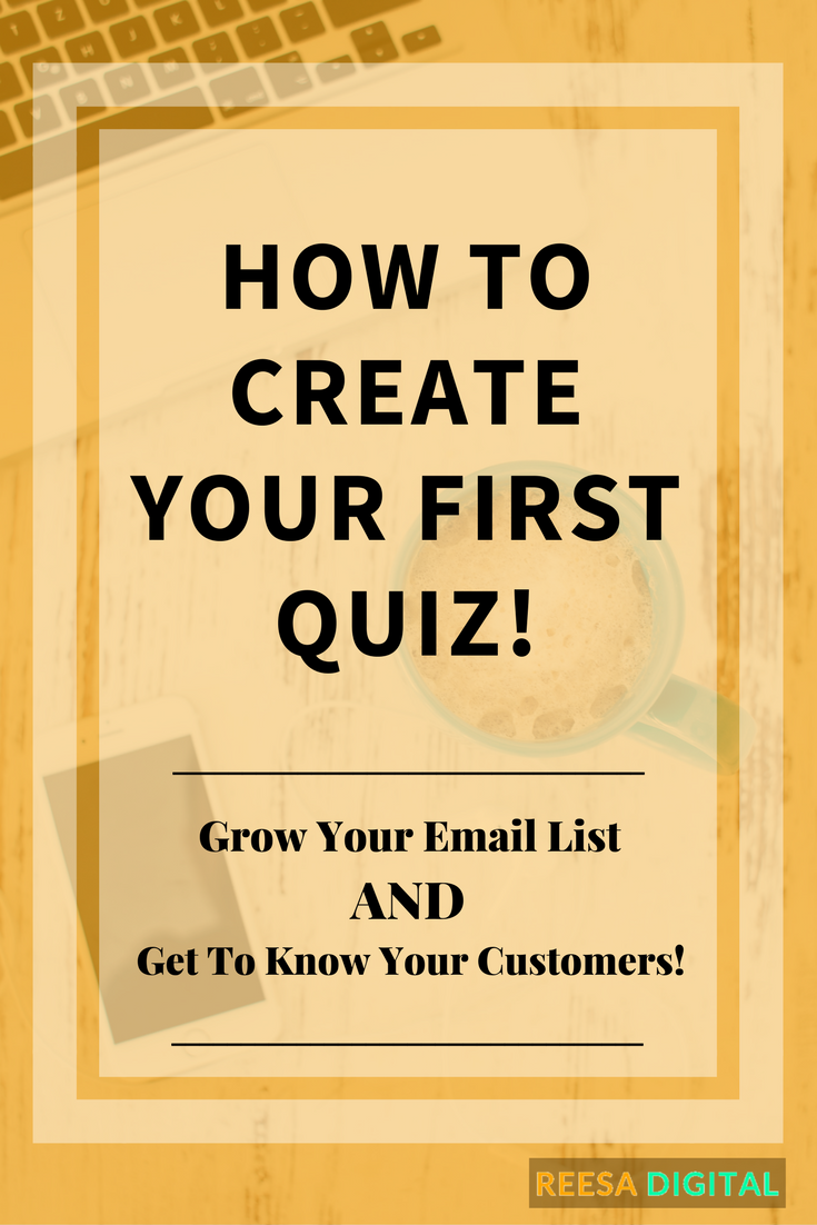 Online Marketing Tips: How to Create Your First Quiz with Interact - Grow Your Email List and Get to Know Your Customers All In One!
