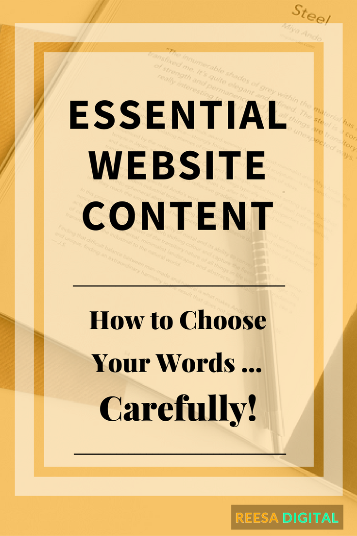 Website Design Tips: Essential Website Content - How to choose your words... carefully.
