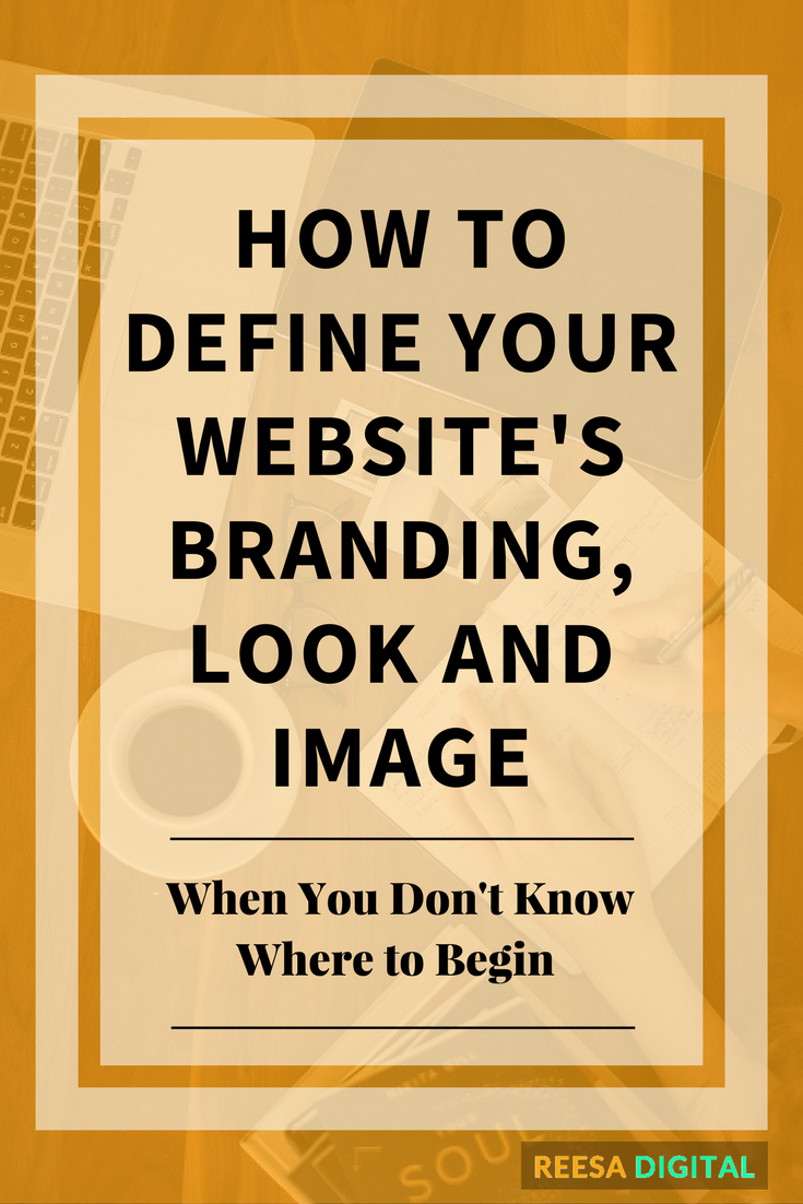 Website Design Tips: How to define your Website Branding, Look and Image