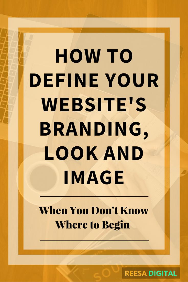 Website Design Tips:How to define your Website Branding, Look and Image