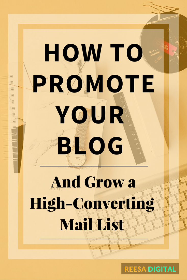 Online Marketing Tips: How to Promote Your Blog and Grow Your Email List