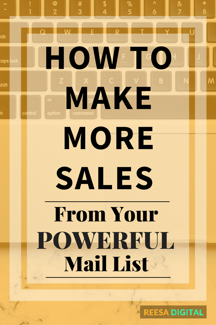 Online Marketing Tips: How to make more sales from your powerful mail list