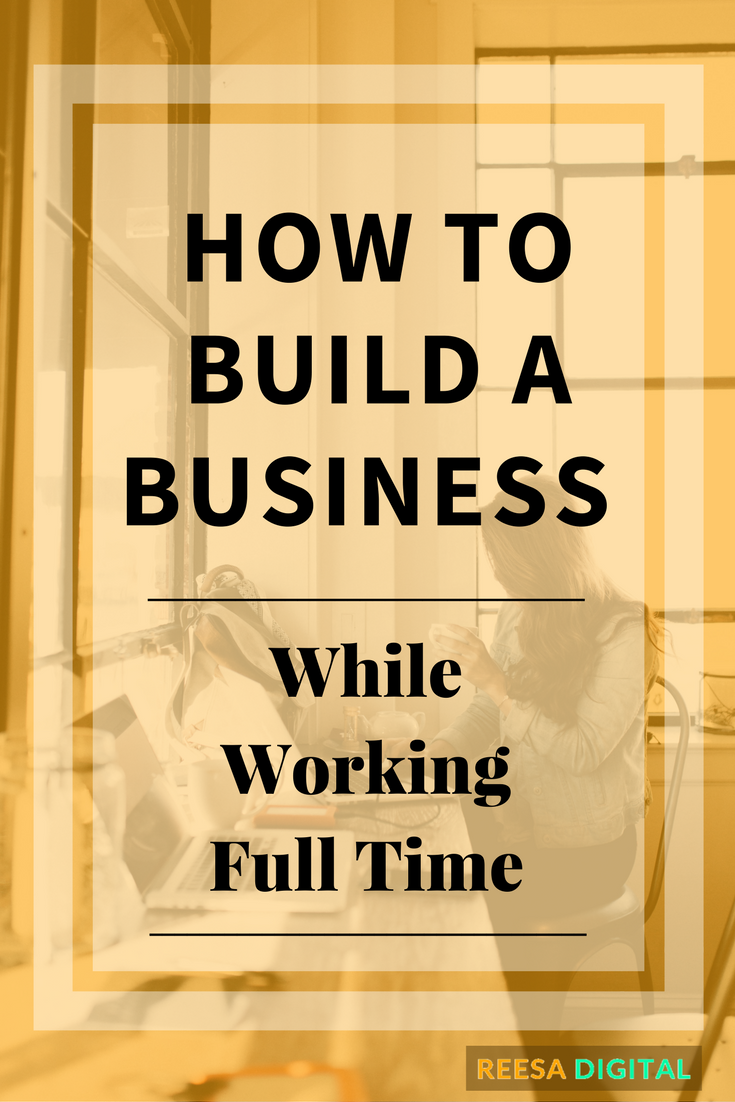 Business tips: How to build a business while working full-time