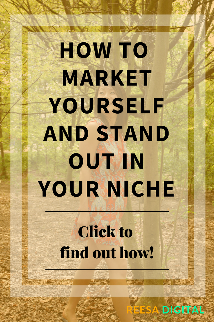 Business tips - How to market yourself and stand out in your niche