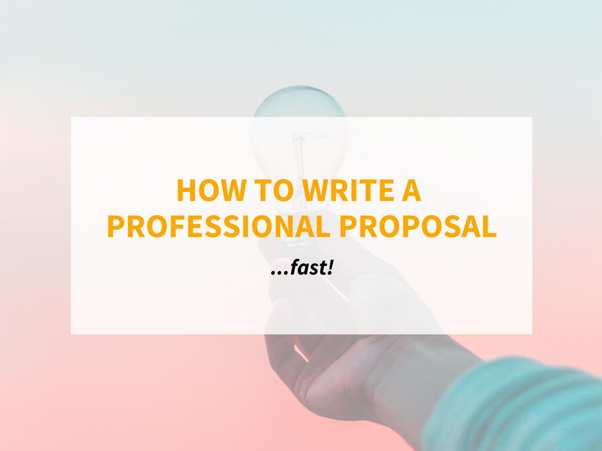 How To Write A Professional Proposal Fast Reesa Digital