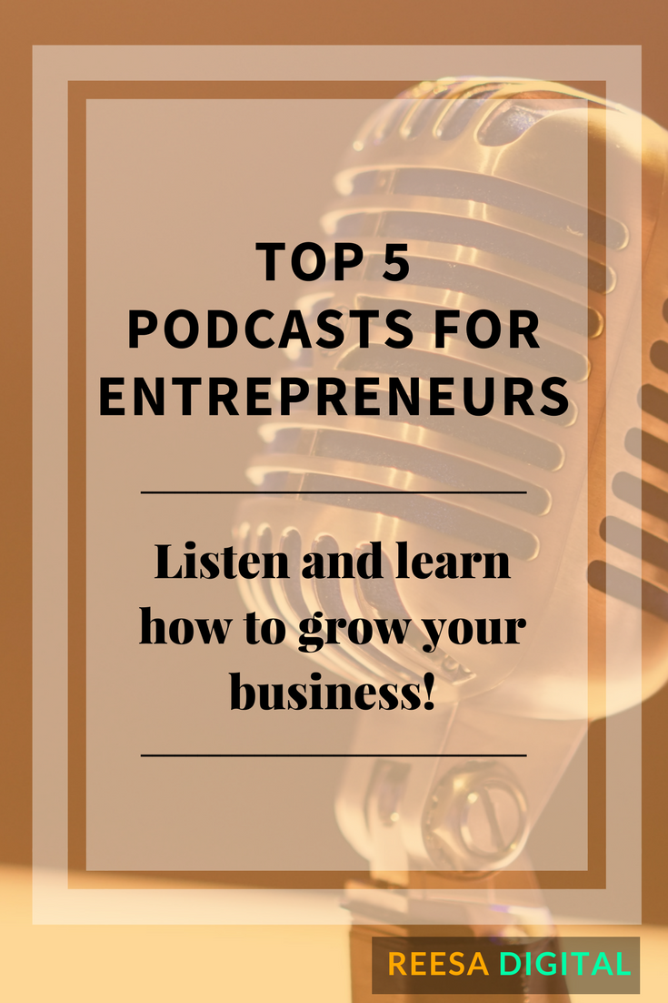 Business & Marketing Tips: Top 5 Podcasts for Entrepreneurs - Listen and learn how to grow your business