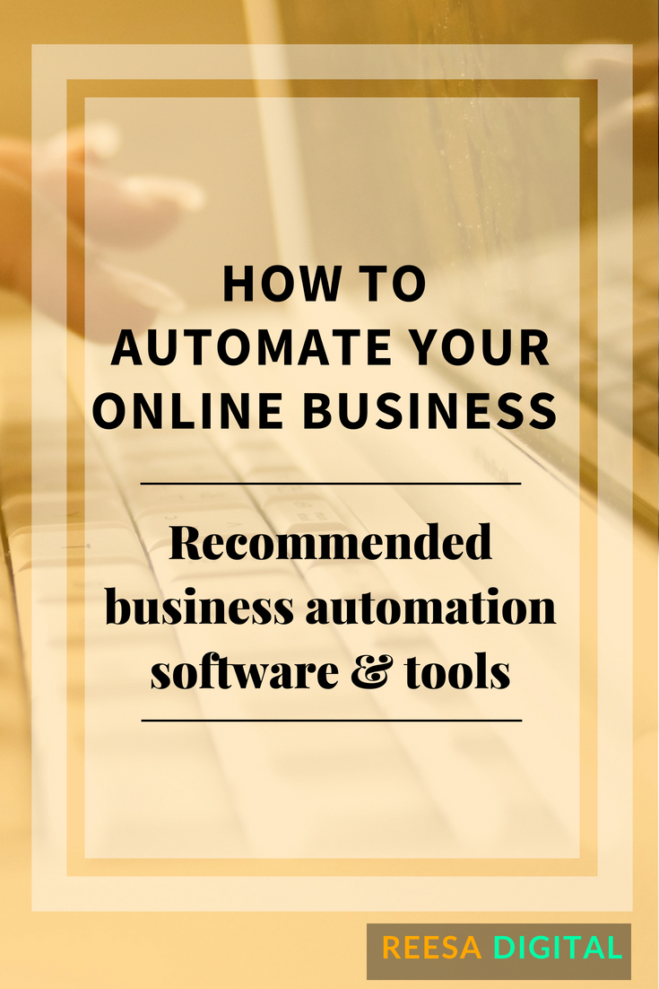 How to Automate Your Online Business: My Favorite Business Process Automation Software