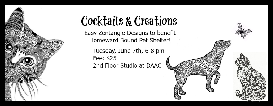 Cocktails and Creations - Easy Zentangle Designs at the Decatur Area Arts Council benefiting Homeward Bound Pet Shelter in Decatur, Illinois