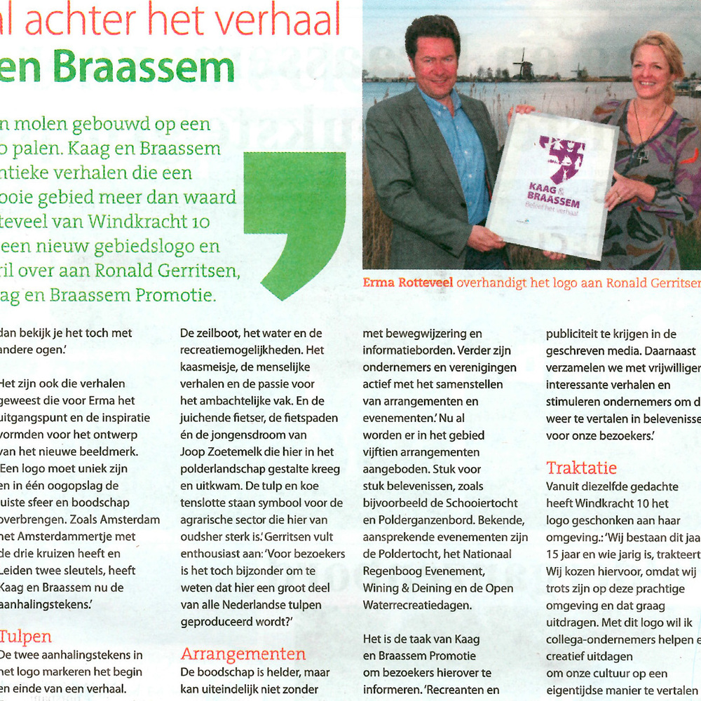 Het verhaal achter Kaag en Braassem Rondom kaag en Braassem 10-05-12