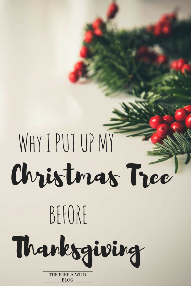 Why I Celebrate Christmas Before Thanksgiving