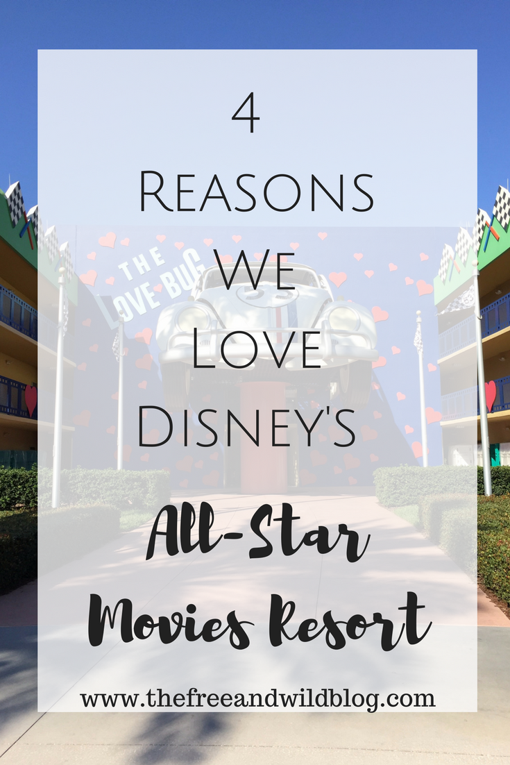 4 Reasons We Love Disney's All-Star Movies Resort // The Free & Wild Blog