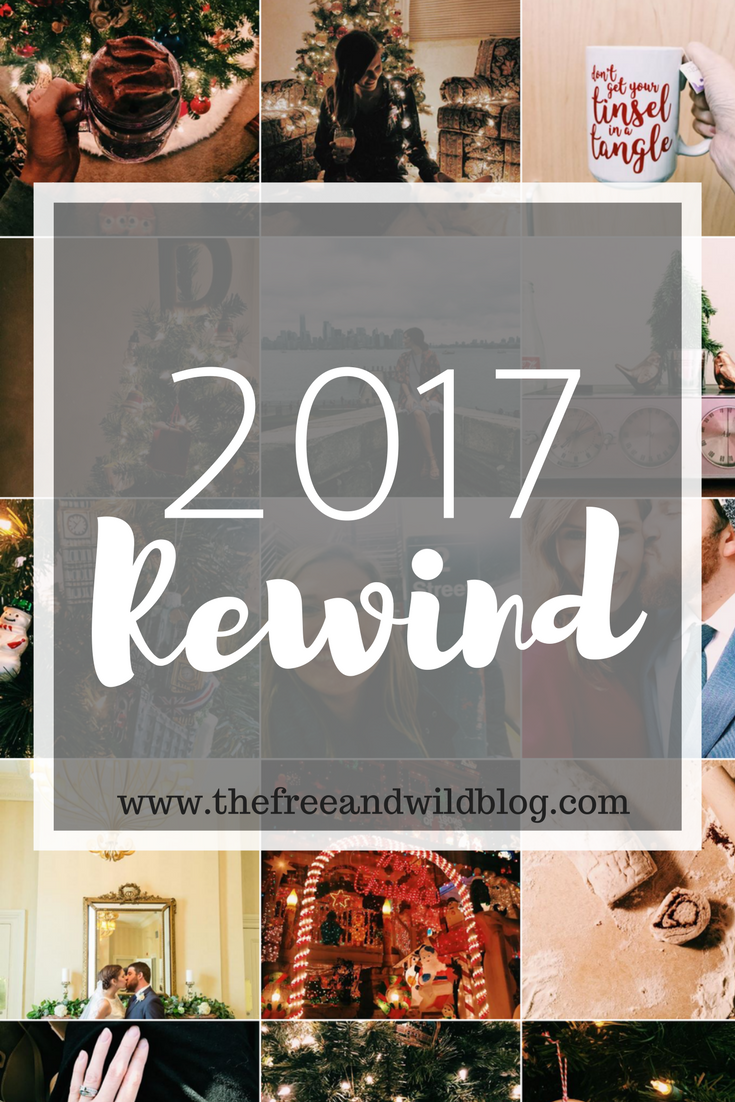 2017 Rewind // The Free & Wild Blog