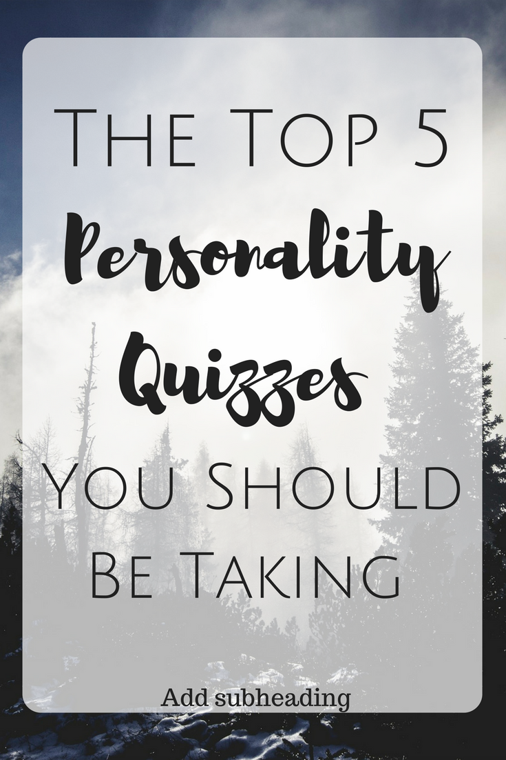 The Top 5 Personality Quizzes You Should Be Taking //