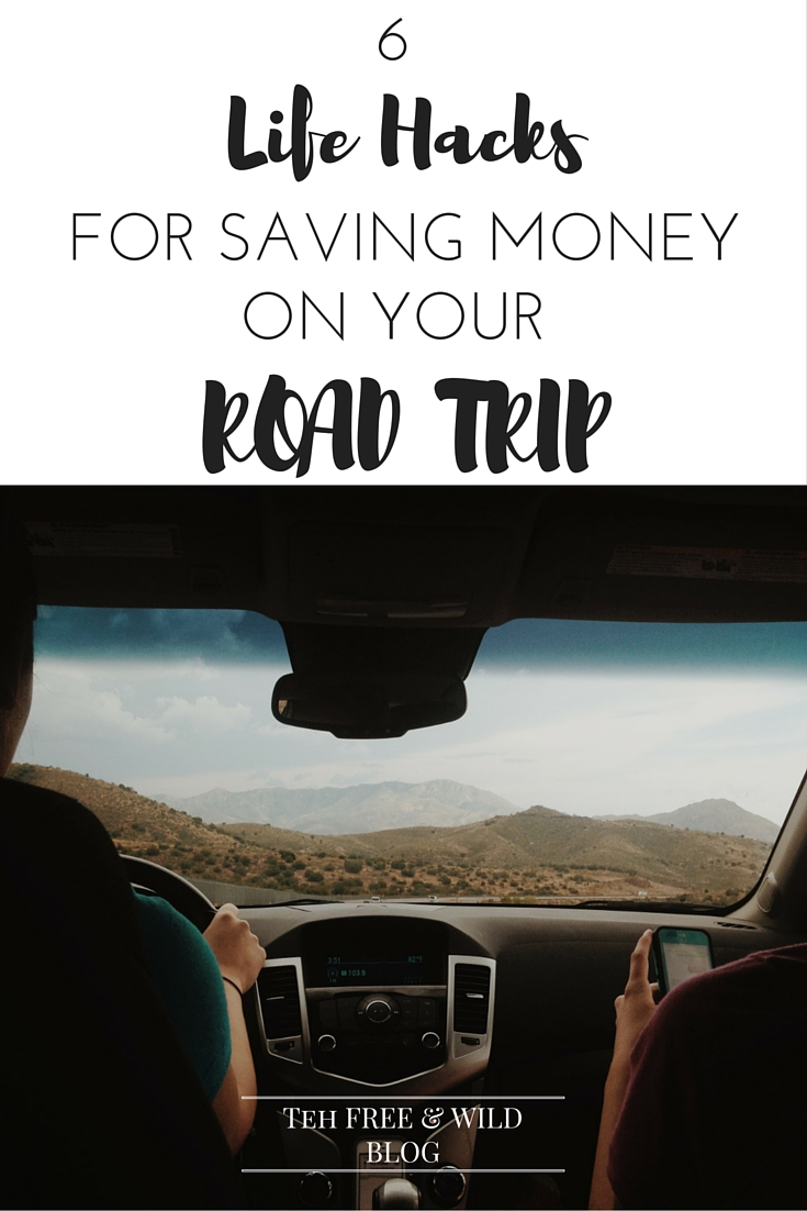 6 Life Hacks for Saving Money on a Road Trip