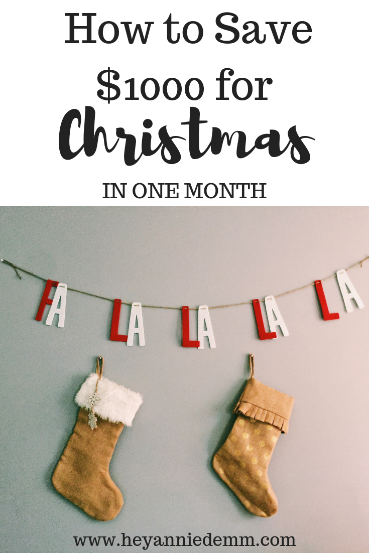 How to Save $1000 for Christmas in One Month // Hey Annie Demm