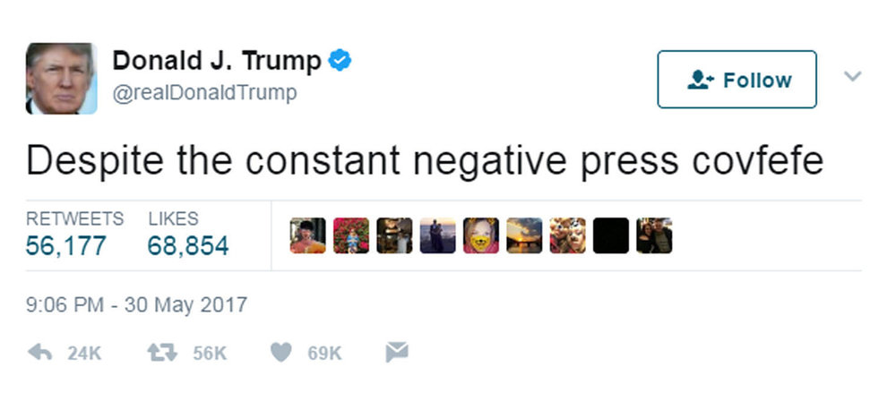 "The infamous ""covfefe"" tweet"