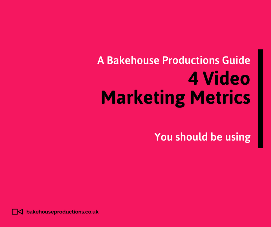 4 Video Marketing Metrics You should Be Using