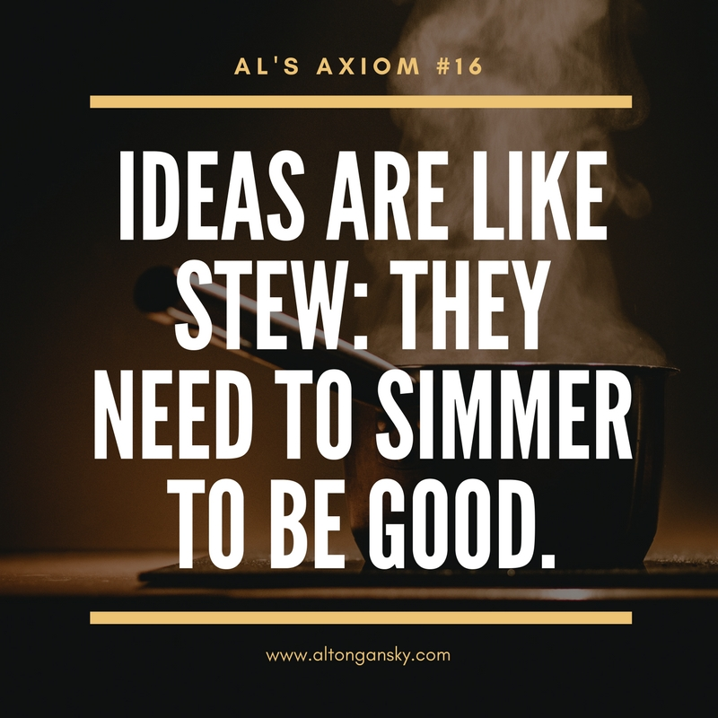Al's Axiom #16_ Ideas.jpg
