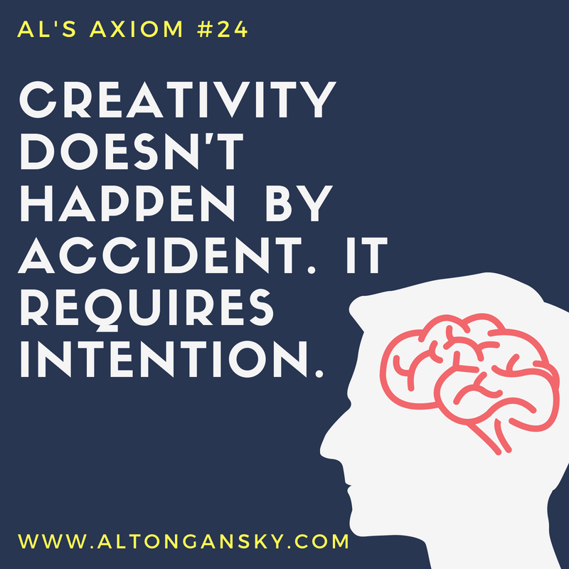 24. Creativity doesn't happen by accident. It requires intention..png