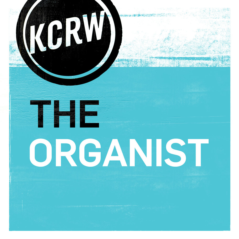 KCRW The Organist 3.jpeg
