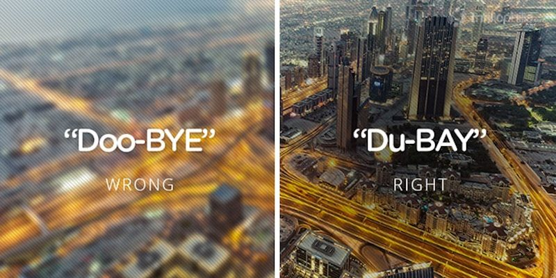 http://elitedaily.com/envision/youve-saying-country-city-names-wrong-whole-life-photos/933813/